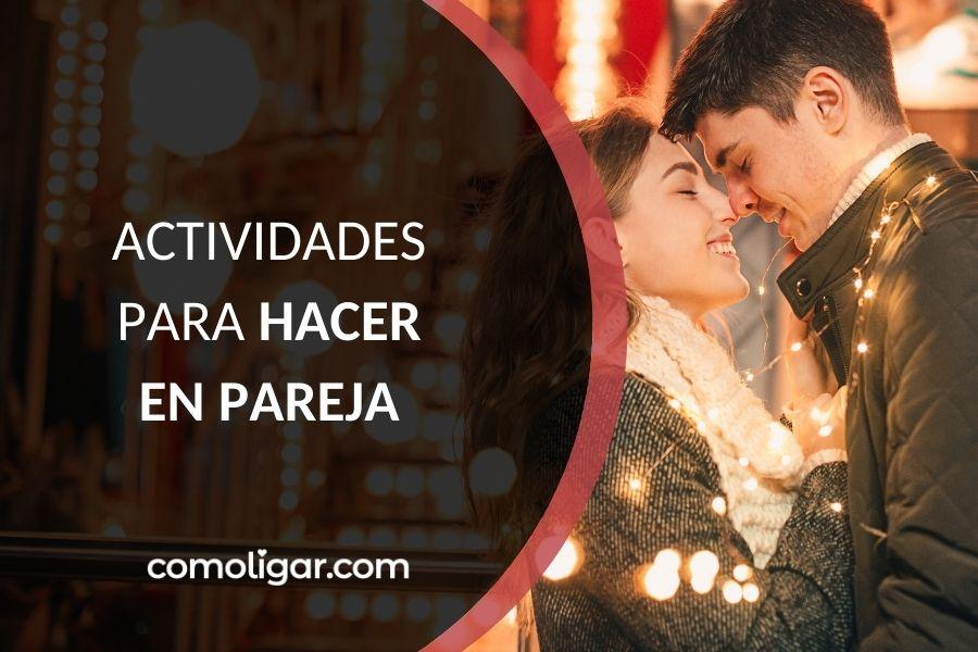 Actividades y planes para hacer en pareja
