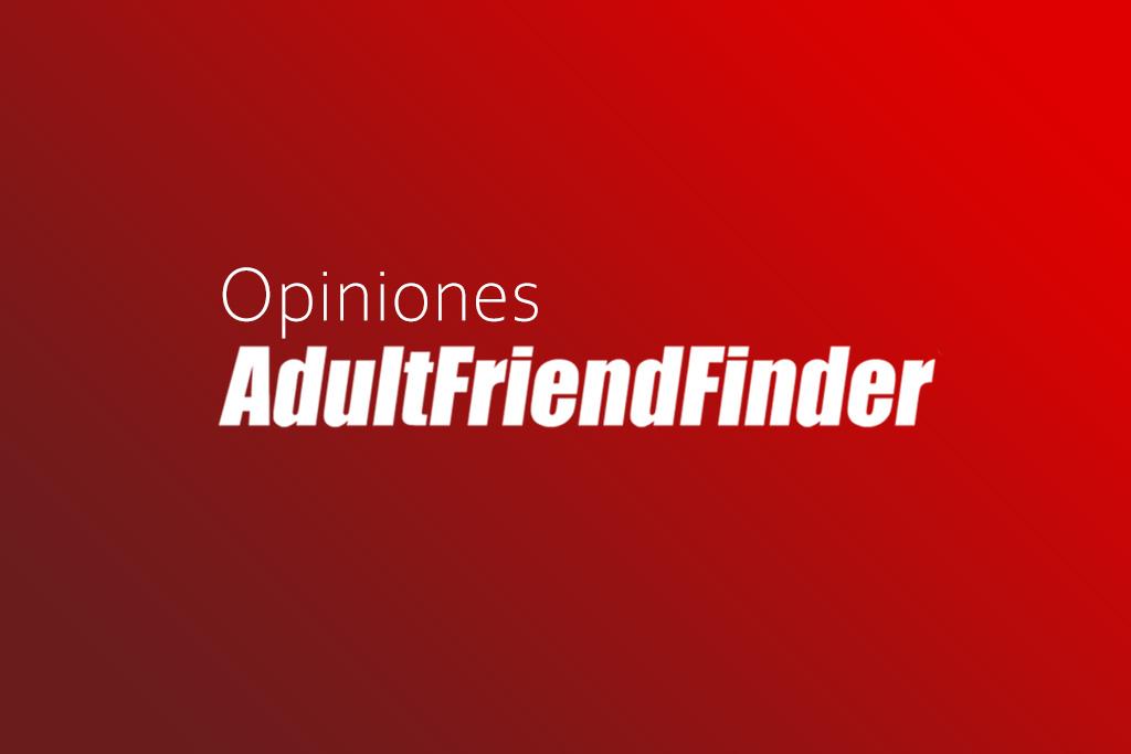 Adultfriendfinder Opiniones