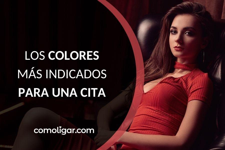 de que color vestir en una cita