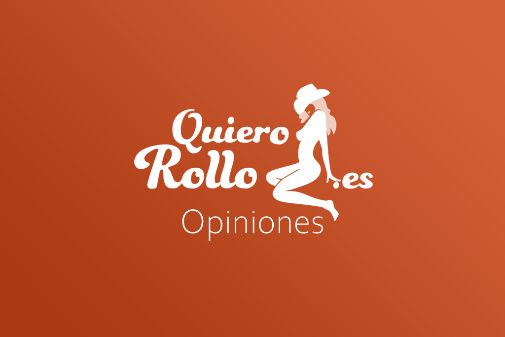 Quiero Rollo Opiniones