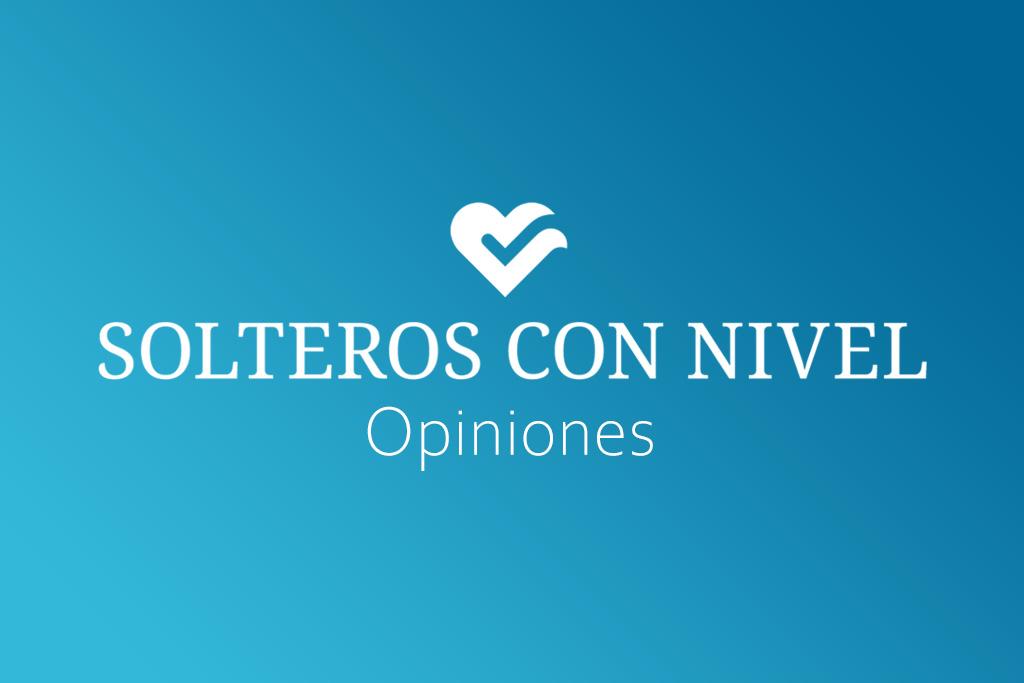 Solteros con Nivel Opiniones
